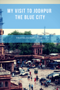 My visit to Jodhpur – The Blue City