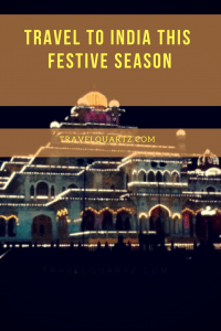 Travel to India this festive season Diwali Holi and More