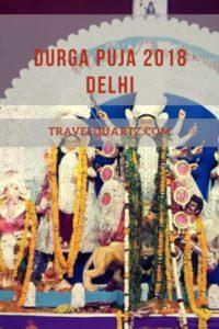 Durga Puja Festival 2018 at Delhi with Pandal Hopping